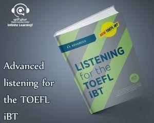 کتاب Advanced listening for the TOEFL iBT